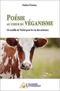 Poésie au coeur du Véganisme: Un souffle de Vérité pour la vie des animaux